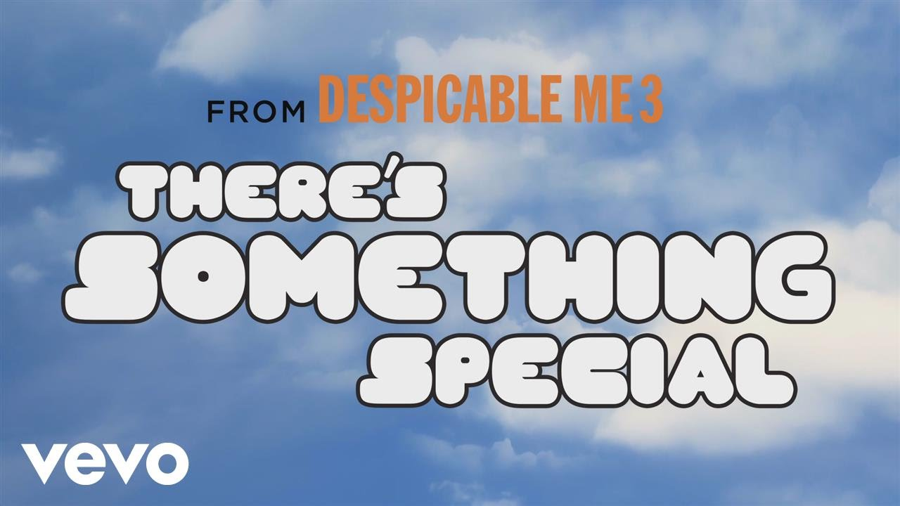 image Pharrell Williams - There's Something Special (Despicable Me 3 Soundtrack)