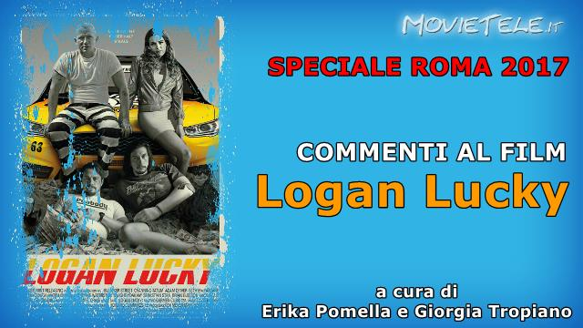 image Logan Lucky - Recensione Video da Roma 2017