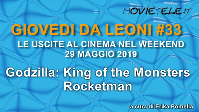 image Giovedì da leoni n33: Rocketman e Godzilla 2 King of the Monsters