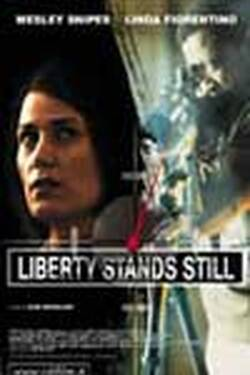 Locandina - Liberty stands still