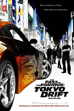 Locandina - The Fast and the Furious: Tokyo Drift
