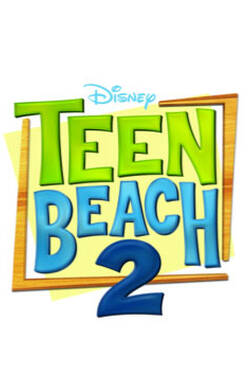 Locandina Teen Beach Movie 2