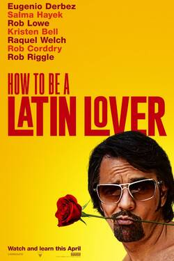 Locandina How to Be a Latin Lover