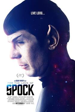 Locandina For the Love of Spock 2016 Adam Nimoy