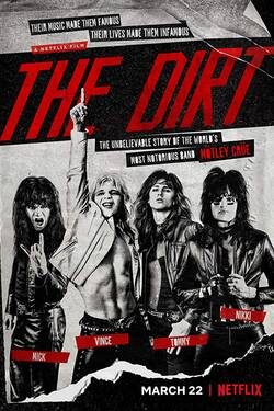 Locandina The Dirt: Mötley Crue