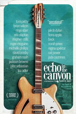 Locandina Echo In the Canyon 2018 Andrew Slater