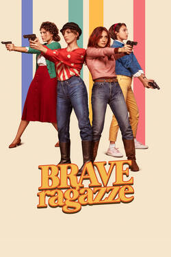 Brave Ragazze, la commedia di Michela Andreozzi su Rai Movie
