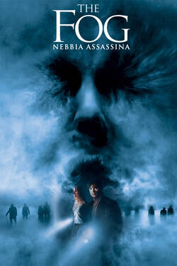 Locandina The Fog - Nebbia assassina