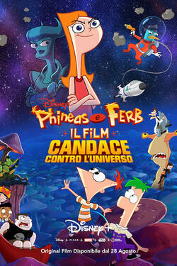 Locandina Phineas and Ferb the Movie: Candace Against the Universe