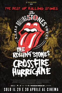 Locandina The Rolling Stones Crossfire Hurricane