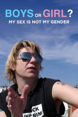 Boy Or Girl? My Sex Is Not My Gender