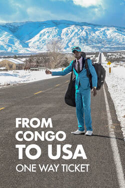 From Congo To Usa - One Way Ticket