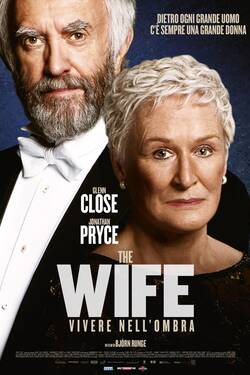 Locandina The Wife - Vivere nell'Ombra