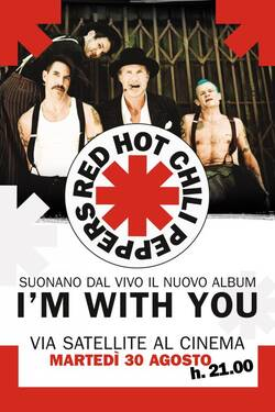 Locandina - Red Hot Chili Peppers Live: I'm With You