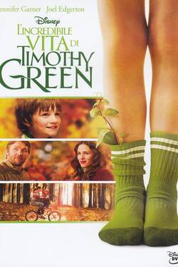 Locandina - L'incredibile Vita di Timothy Green