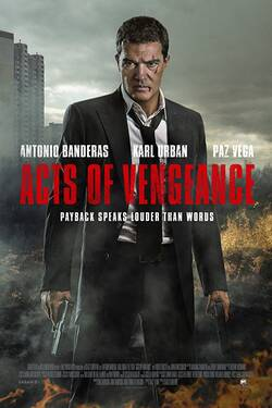 Locandina Acts of Vengeance 2017 Vendetta Finale Isaac Florentine