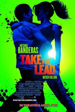 Locandina Ti va di ballare? (2006) Take the Lead