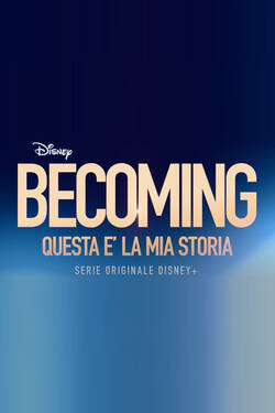 Becoming - Questa e' la mia Storia