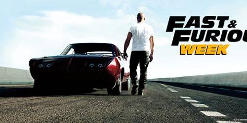 Fast and Furious Week