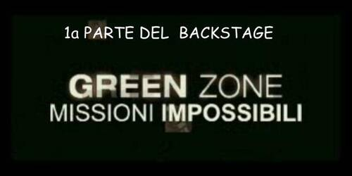 Green Zone - Backstage 1 - Missioni impossibili