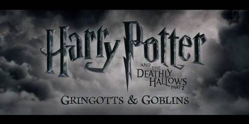 Harry Potter e i doni della morte - parte 2 - Featurette Gringotts and Goblins Philosopher's Stone