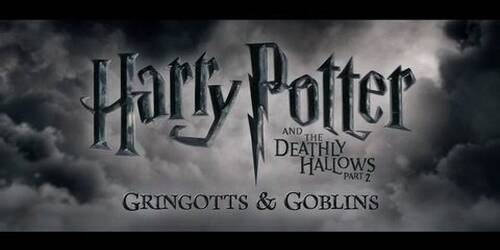 Harry Potter e i doni della morte - parte 2 - Featurette Gringotts and Goblins Sorcerer's Stone