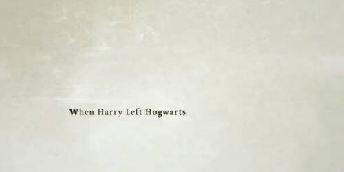 Trailer - When Harry Left Hogwarts