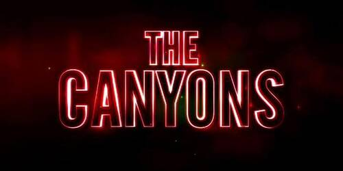 Trailer - The Canyons