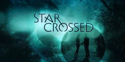 Trailer Star-Crossed - Series