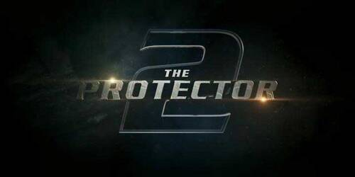 Trailer - The Protector 2