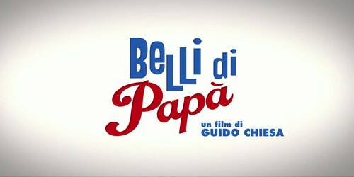 Belli di papà - Trailer