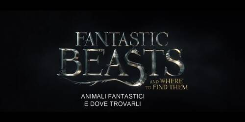 Animali Fantastici e Dove Trovarli - Trailer italiano