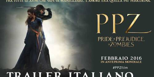 Trailer italiano - PPZ - Pride and Prejudice and Zombies