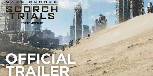 Trailer - Maze Runner: The Scorch Trials