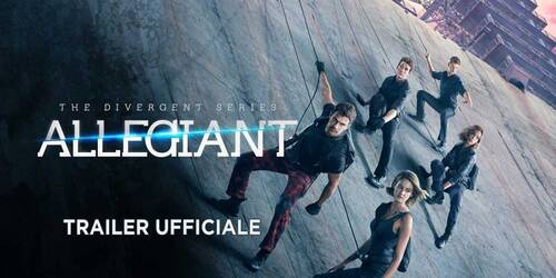 Trailer italiano - The Divergent Series: Allegiant