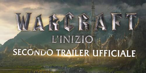 Warcraft - L'Inizio - Trailer italiano 2