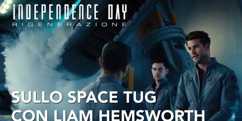 Independence Day: Rigenerazione - Sullo space tug con Liam Hemsworth