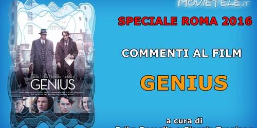 Roma 2016: Genius, commento al film