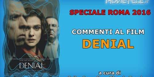 Roma 2016: Denial, commento al film