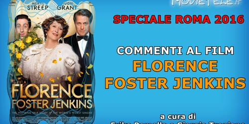 Roma 2016: Florence Foster Jenkins, commento al film