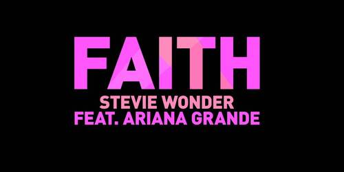 Faith di Stevie Wonder feat. Ariana Grande (Dalla colonna sonora originale di Sing)