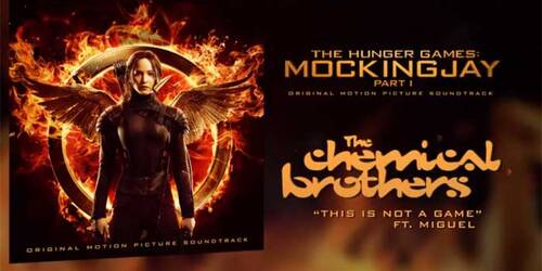 'This Is Not A Game' The Chemical Brothers ft Miguel [From The Hunger Games: Mockingjay Part 1]