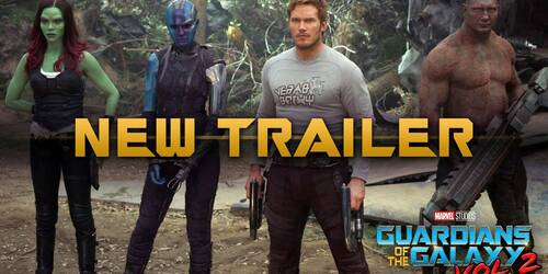 Trailer Guardians of the Galaxy Vol. 2