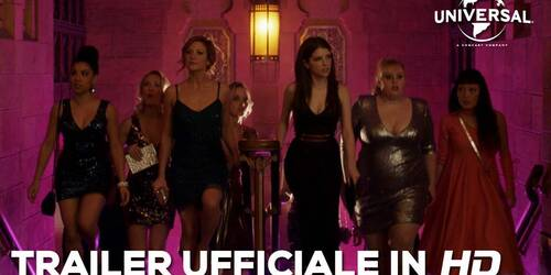 Pitch Perfect 3 - Trailer italiano