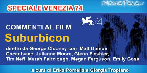 Suburbicon - Video Recensione da Venezia 74