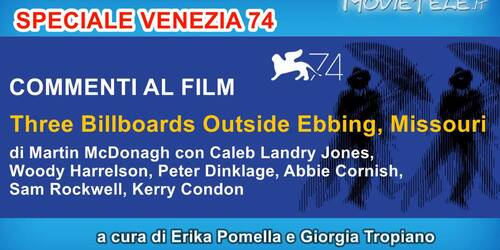 Three Billboards Outside Ebbing, Missouri - Video Recensione da Venezia 74