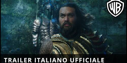 Aquaman, Trailer film di James Wan con Jason Momoa