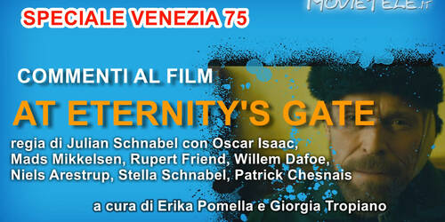 At Eternity's Gate di Julian Schnabel, Video Recensione da Venezia 75
