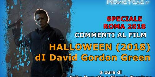 Halloween (2018), Video Recensione da Roma 2018