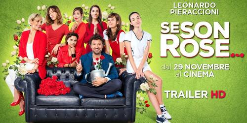 Trailer Se son rose di Leonardo Pieraccioni
